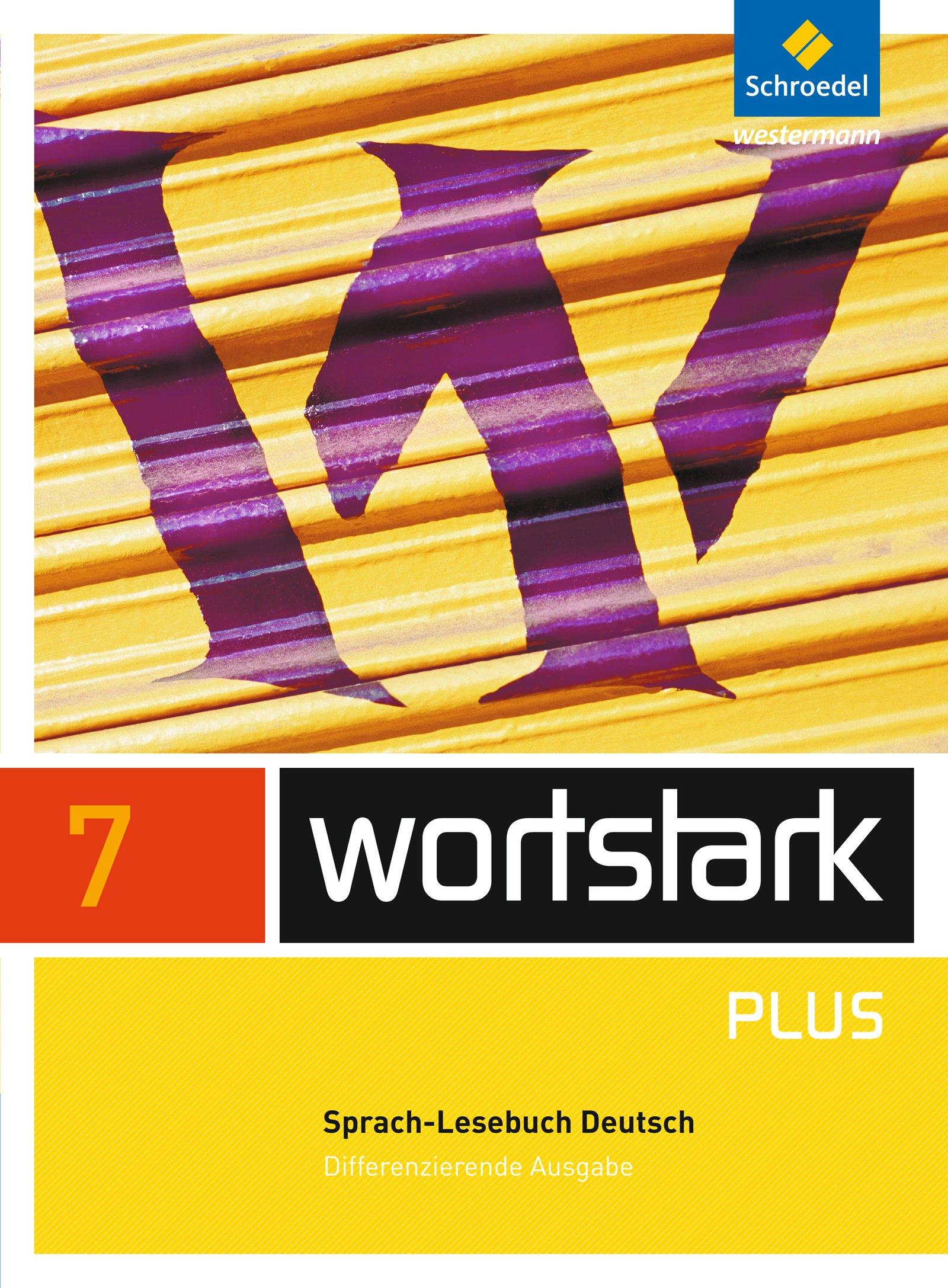 wortstark Plus - Differenzierende Allgemeine Ausgabe 2009: SprachLeseBuch 7