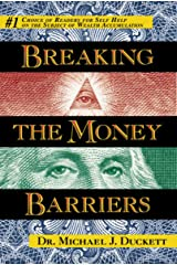 Breaking The Money Barriers Kindle Edition