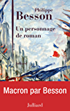 Un personnage de roman (French Edition)