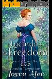 Lucinda's Freedom: Historical Regency Romance (London Temptations Book 4)