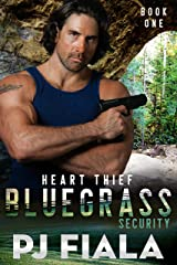 Heart Thief, Bluegrass Security Book One (Bluegrass Security Series 1) Kindle Edition