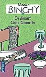En dinant chez Quentin