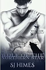 Wolf of the Northern Star (The Wolfkin Saga Book 2) Kindle Edition
