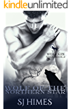 Wolf of the Northern Star (The Wolfkin Saga Book 2)