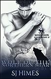 Wolf of the Northern Star (The Wolfkin Saga Book 2) (English Edition)