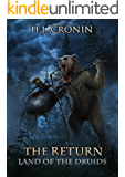 The Return (The Land of the Druids Book 1)