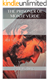 The Prisoner of Monte Verde