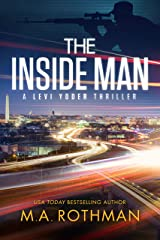 The Inside Man (A Levi Yoder Thriller, Book 2) Kindle Edition
