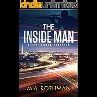 The Inside Man: An Organized Crime Thriller (A Levi Yoder Novel Book 2)