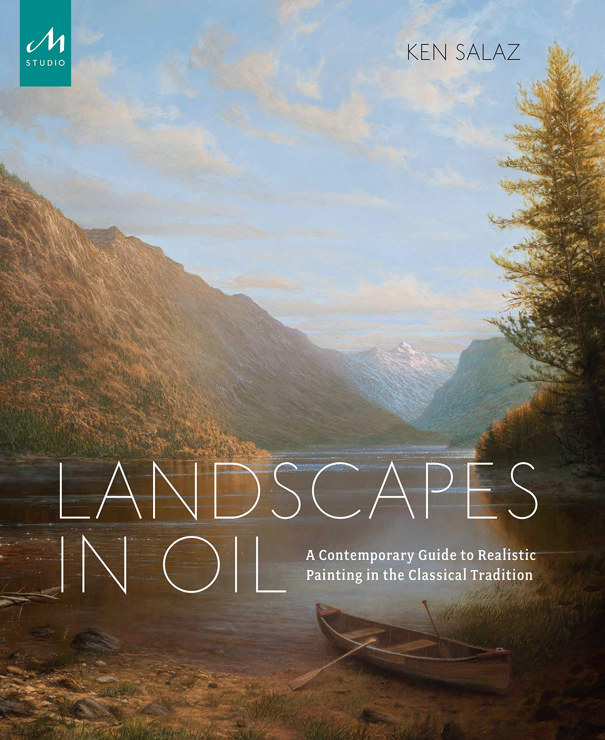 Landscapes in Oil: A Contemporary Guide to Realistic