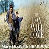 The Day Will Come V1
