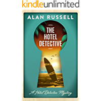 The Hotel Detective: A laugh-out-loud beachside mystery (A Hotel Detective Mystery Book 1)