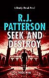 Seek and Destroy (A Brady Hawk novel Book 9)