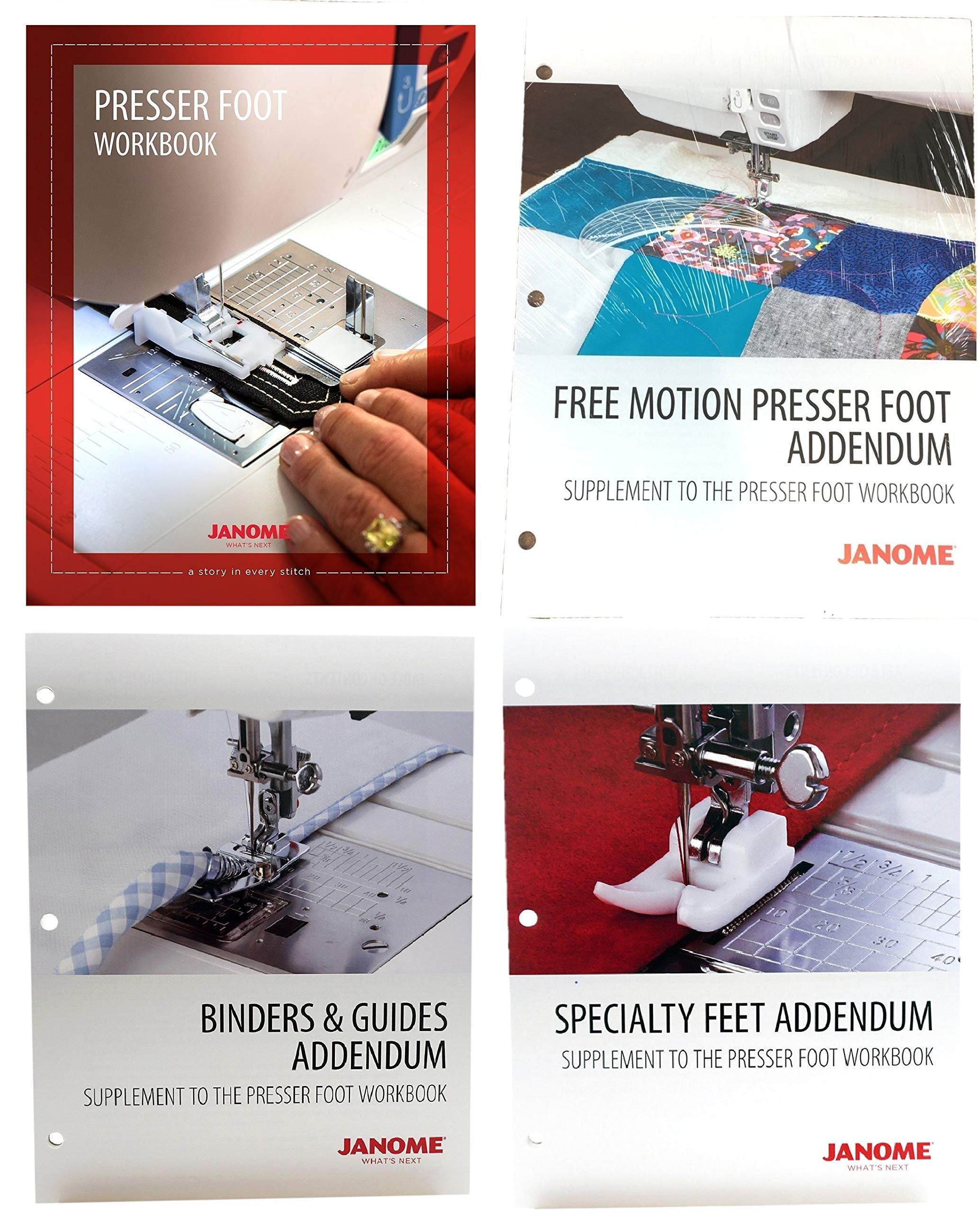 Janome Sewing Machine Presser Foot Workbook with Free Motion Presser Foot, Binders & Guides, and Specialty Feet Addendums by Janome