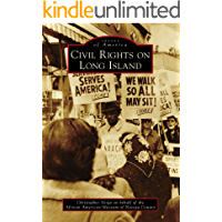 Civil Rights on Long Island (Images of America) (English Edition)