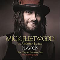 Play On: Now, Then and Fleetwood Mac