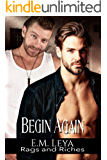 Begin Again (Rags and Riches Book 9)