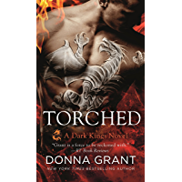 Torched: A Dragon Romance (Dark Kings Book 13)