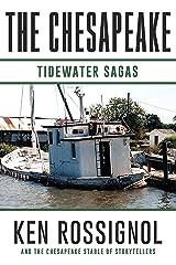 THE CHESAPEAKE: Tidewater Sagas Kindle Edition