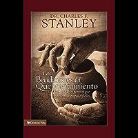 Las bendiciones del quebrantamiento: Por qué Dios permite que atravesemos tiempos difíciles (Spanish Edition)