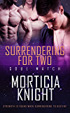 Surrendering for Two (Soul Match Book 4)