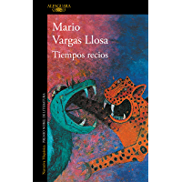 Tiempos recios (Spanish Edition) book cover