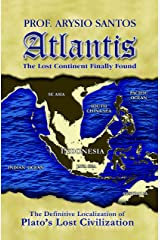 Atlantis the Lost Continent Finally Found Kindle Edition