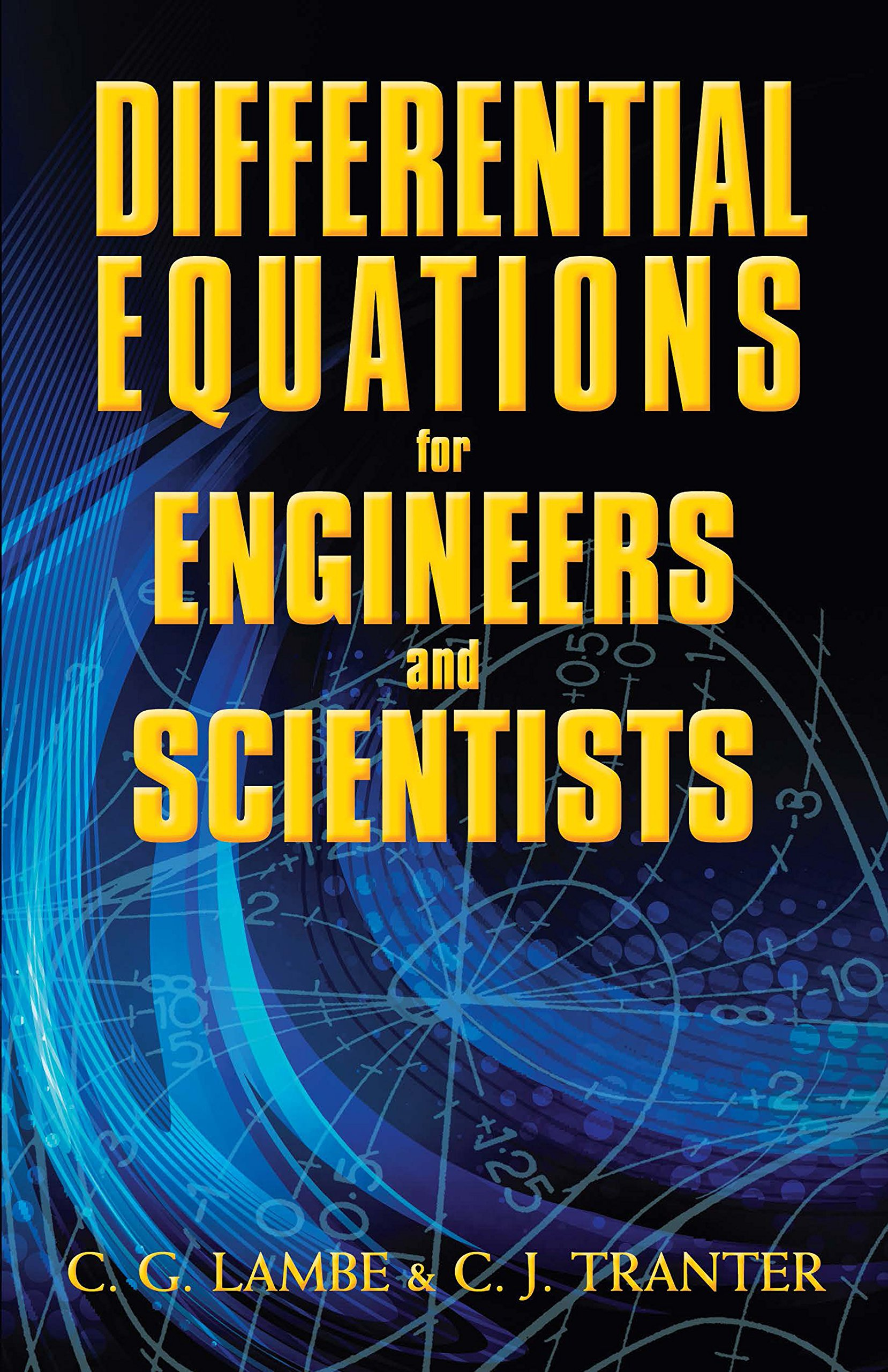 Differential Equations for Engineers and Scientists (Dover