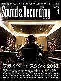 Sound & Recording Magazine (サウンド アンド レコーディング マガジン) 2018年 1月号 [雑誌]