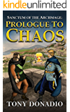 Prologue to Chaos: Sanctum of the Archmage