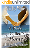 A Place Called Home (A Katherine Bay Romance)