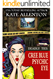 Deadly Ties (Cree Blue Psychic Eye Mystery Book 4)