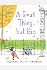 A Small Thing . . . but Big Kindle Edition