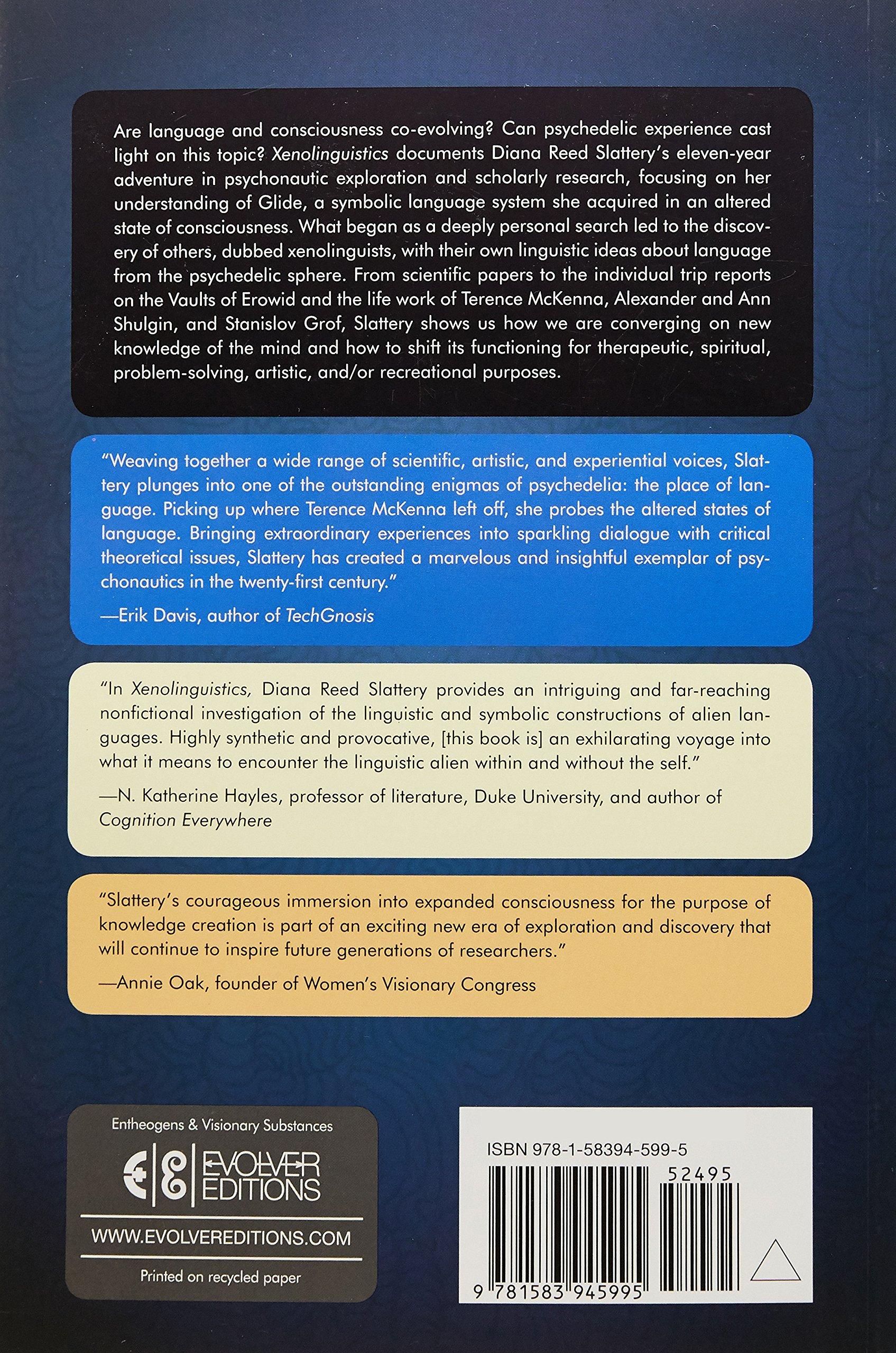Xenolinguistics: Psychedelics, Language, and the Evolution of Consciousness:  Diana Slattery, Allyson Grey: 9781583945995: Amazon.com: Books