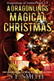 A Dragonling's Magical Christmas: Dragonlings of Valdier Book 1.3: Science Fiction Romance (Dragonlings of Valider) (English Edition)