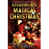 A Dragonling's Magical Christmas: Dragonlings of Valdier Book 1.3: Science Fiction Romance (Dragonlings of Valider)