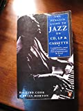 The Penguin Guide to Jazz On CD, Lp And Cassette