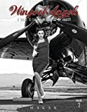 Wings of Angels: A Tribute to the Art of World War II Pinup & Aviation Vol.2