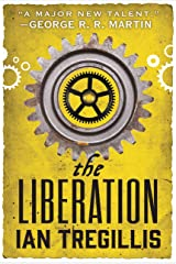 The Liberation (The Alchemy Wars Book 3) Kindle Edition