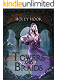 Towers And Braids (A Twisted Fairy Tale #4)