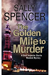 Golden Mile to Murder, The (A Chief Inspector Woodend Mystery) Paperback