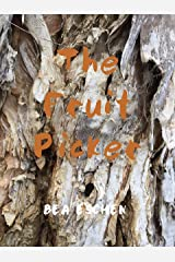 The Fruit Picker Kindle Edition