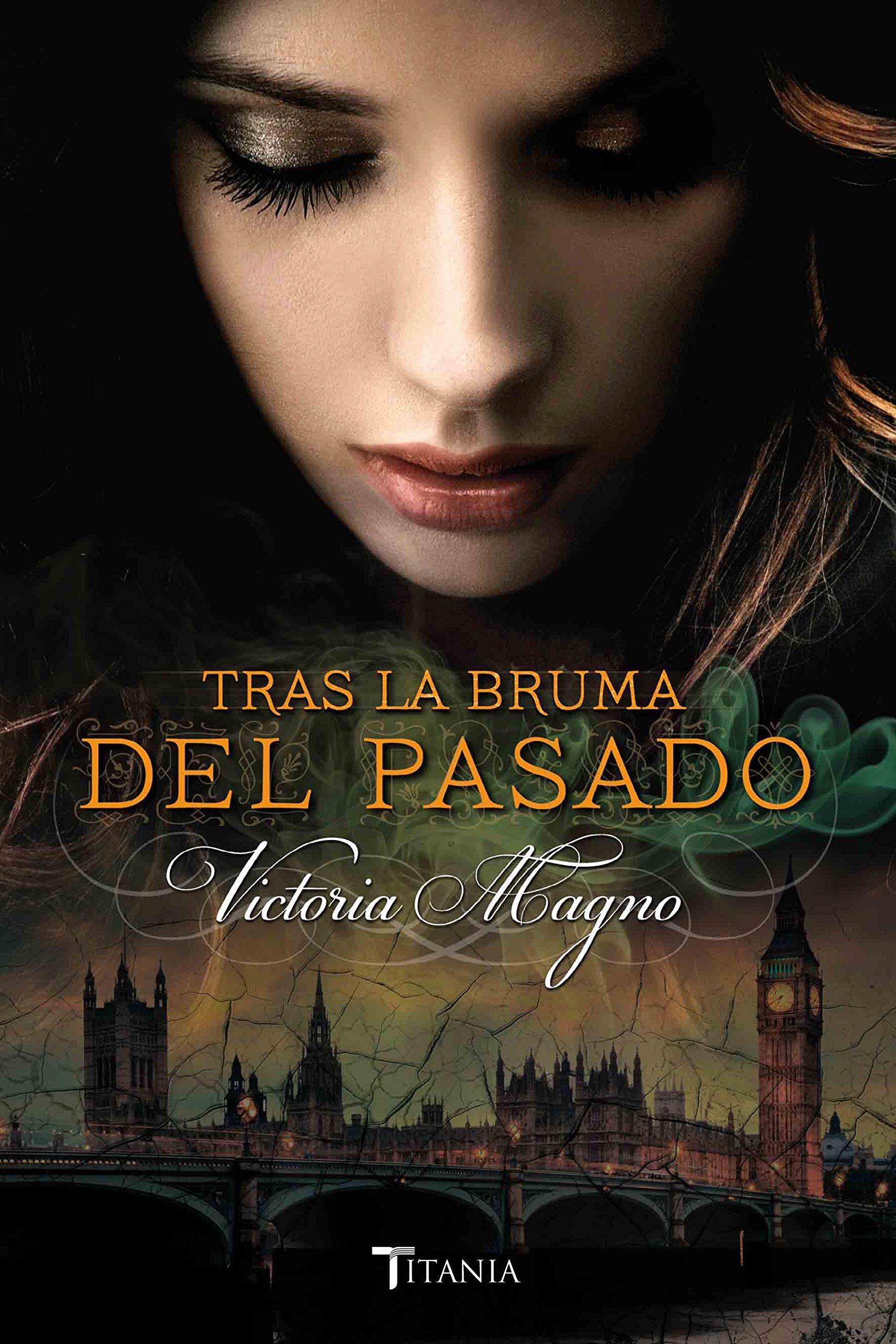 Tras la bruma del pasado (Titania época): Amazon.es: Victoria Magno: Libros