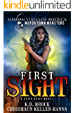 First Sight: A Dana Kane novel (Shaman States of America: MotorTown Book 1)