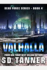 Valhalla: Dead Force Book 4 Kindle Edition