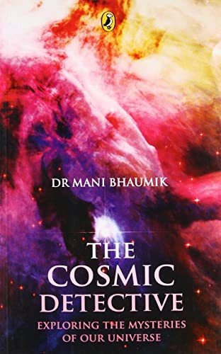 The Cosmic Detective: Exploring the Mysteries of our Universe