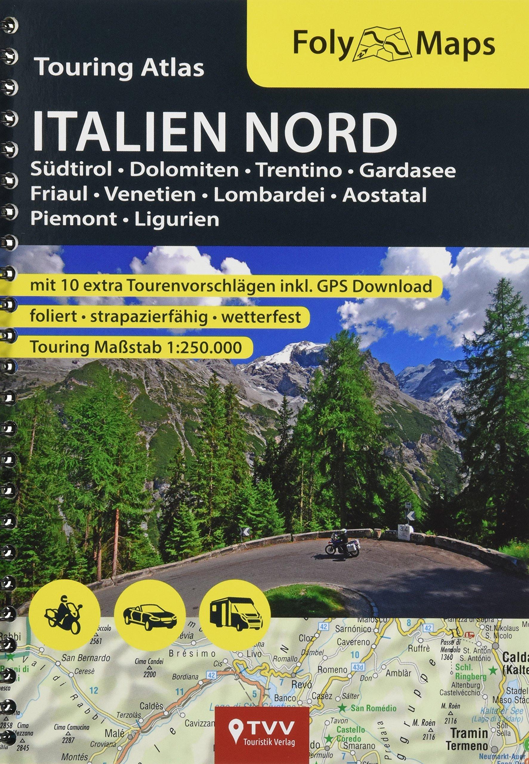 FolyMaps Touringatlas Italien Nord 1:250.000 Taschenbuch – 1. Juni 2018 TVV Touristik Verlag GmbH TVV Touristik-Verlag GmbH 3937063587 Karten / Stadtpläne / Europa
