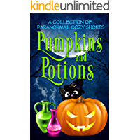 Pumpkins and Potions: A Paranormal Cozy Mystery Halloween Anthology (English Edition)