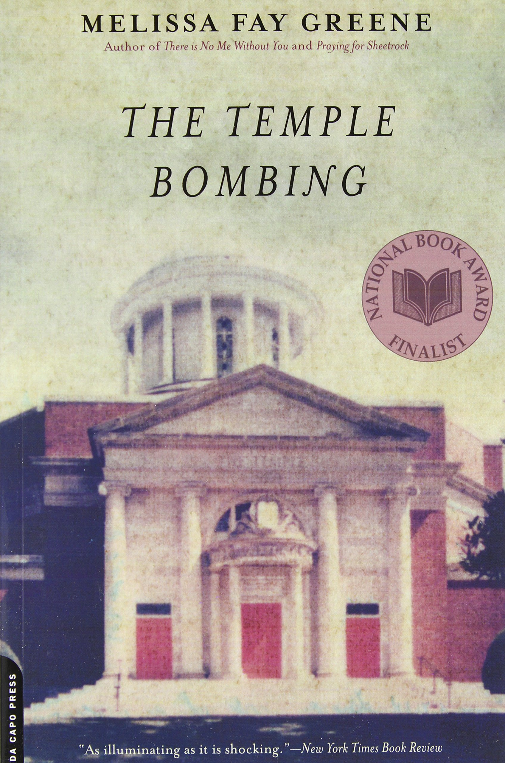 The Temple Bombing: Melissa Fay Greene: 9780306815188: Amazon: Books