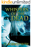 Whispers of the Dead (Zoë Delante Thrillers Book 1)